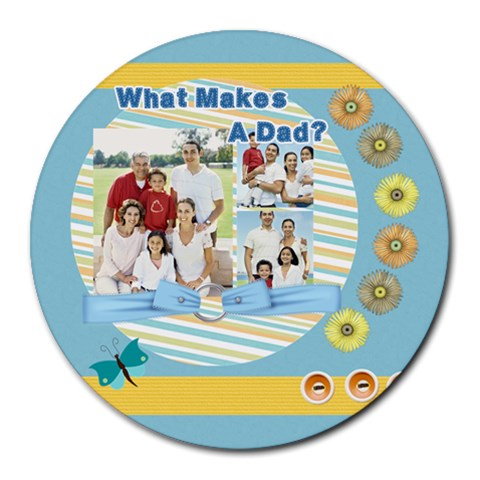 Fathers Day By Dad   Collage Round Mousepad   54t2rjeu2p5r   Www Artscow Com 8 x8 Round Mousepad - 1