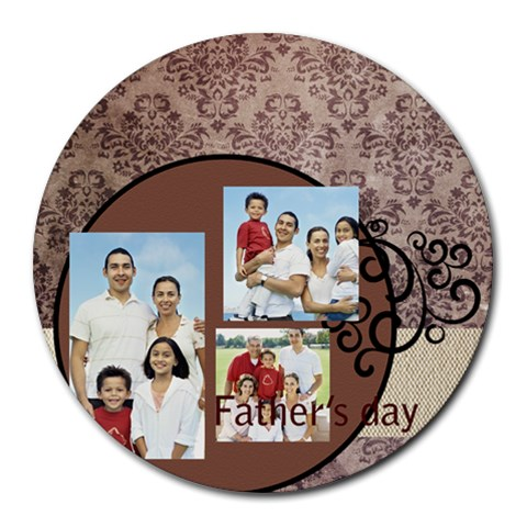 Fathers Day By Dad   Round Mousepad   S76kgosi1hxz   Www Artscow Com Front