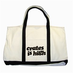 Crates Is High   Black Print Two Toned Tote Bag by ResearchDeluxe