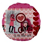 love - Large 18  Premium Round Cushion