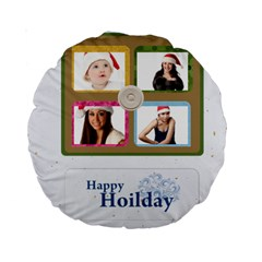 Happy Holiday By Jo Jo   Standard 15  Premium Round Cushion    8c4rvu1c14e5   Www Artscow Com Front