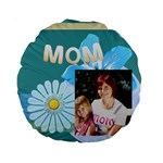 mom - Standard 15  Premium Round Cushion