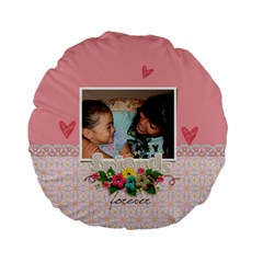15  Premium Round Cushion : Friends Forever By Jennyl   Standard 15  Premium Round Cushion    Di2bjw8shfzr   Www Artscow Com Front