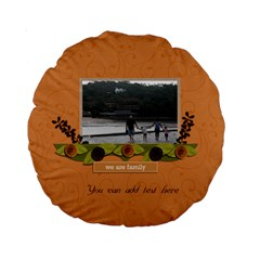 15  Premium Round Cushion : We Are Family By Jennyl   Standard 15  Premium Round Cushion    14wcyvgb2n19   Www Artscow Com Back