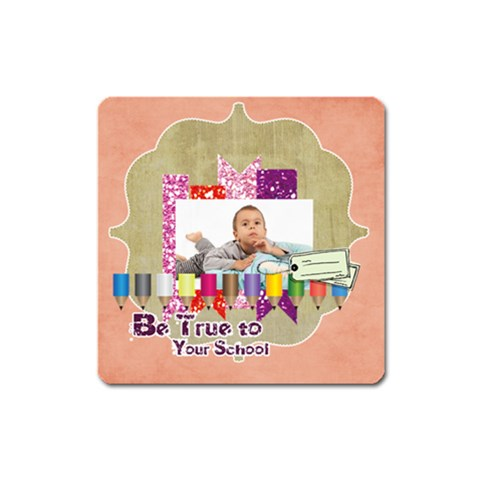 Back To School By School   Magnet (square)   Qnfqs4157ttl   Www Artscow Com Front