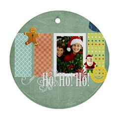 Christmas By Merry Christmas   Round Ornament (two Sides)   Jha76wjlztnt   Www Artscow Com Front