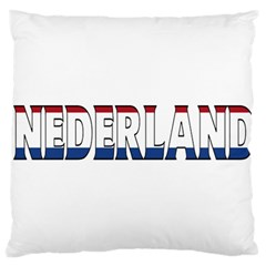 Netherlands Large Cushion Case (one Side) by worldbanners
