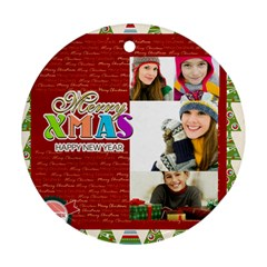 Merry Christmas By Merry Christmas   Round Ornament (two Sides)   216381q0xwm1   Www Artscow Com Front