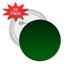 Dark Green To Green Gradient 2 25  Button (10 Pack) by BestCustomGiftsForYou