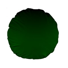 Dark Green To Green Gradient 15  Premium Round Cushion  by BestCustomGiftsForYou