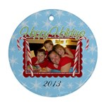 2013 Round Double Sided Ornament 1 - Round Ornament (Two Sides)