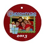 2013 Round Double Sided Ornament 2 - Round Ornament (Two Sides)