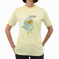 tweety bird  Womens  T-shirt (Yellow) by Contest1714697