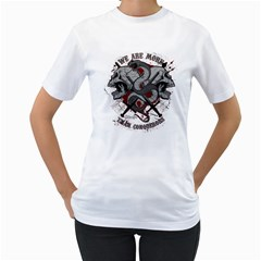 We Are More Womens  T-shirt (White) by Contest993860