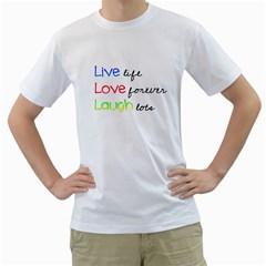 Live Life Mens  T Shirt (white)