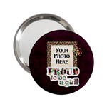 Proud to be a Girl Mirror - 2.25  Handbag Mirror