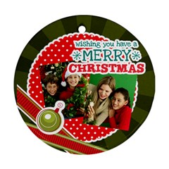 Merry Christmas By Merry Christmas   Round Ornament (two Sides)   8kalhwb5p37f   Www Artscow Com Front