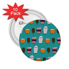 Time For Coffee 2 25  Button (10 Pack) by PaolAllen