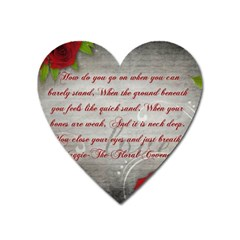 Maggie s Quote Magnet (heart) by AuthorPScott