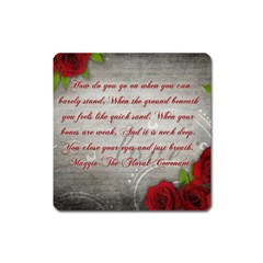 Maggie s Quote Magnet (square) by AuthorPScott
