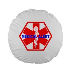 Medical Alert Health Identification Sign 15  Premium Round Cushion  by youshidesign