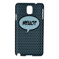 Hello Samsung Galaxy Note 3 N9005 Hardshell Case by PaolAllen2