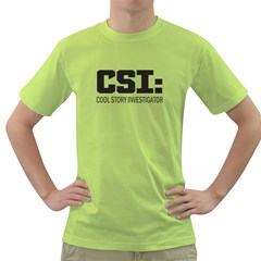 Csi: Cool Story Investigator Mens  T Shirt (green) by Contest1775858