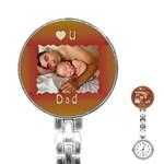 Love U dad Stainless Steel Nurses Watch