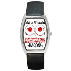Whats Shakin Bacon? Tonneau Leather Watch by Contest1804625