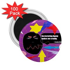 Excruciating Agony 2 25  Button Magnet (100 Pack) by FunWithFibro