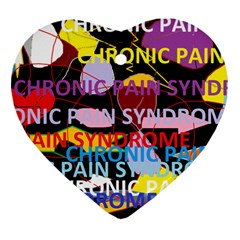 Chronic Pain Syndrome Heart Ornament (two Sides) by FunWithFibro