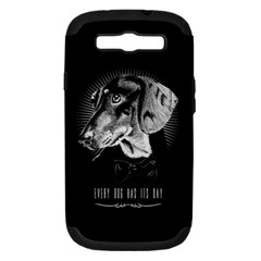 Every Dog Has Its Day Samsung Galaxy S Iii Hardshell Case (pc+silicone) by Contest1761904
