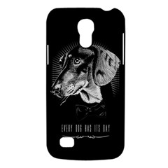 Every Dog Has Its Day Samsung Galaxy S4 Mini (gt I9190) Hardshell Case  by Contest1761904