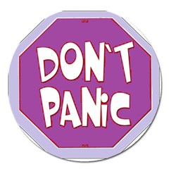 Purple Don t Panic Sign Magnet 5  (round) by FunWithFibro