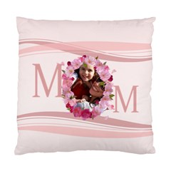 Mothers Day By Mom   Standard Cushion Case (two Sides)   Fy6jyg9tibg2   Www Artscow Com Back