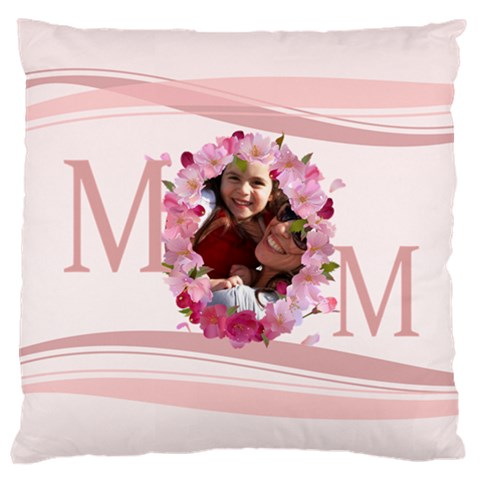 Mothers Day By Mom   Large Cushion Case (one Side)   Wevvcufs6lh1   Www Artscow Com Front