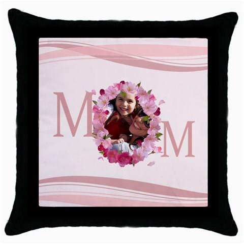 Mothers Day By Mom   Throw Pillow Case (black)   O6rofokgbcvg   Www Artscow Com Front