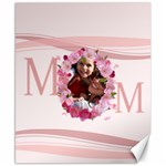 mothers day - Canvas 8  x 10