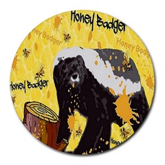 Honeybadgersnack 8  Mouse Pad (round) by BlueVelvetDesigns