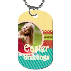 Easter By Easter   Dog Tag (two Sides)   D9eu0p3i5723   Www Artscow Com Front