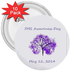Fms Awareness Day 2014 3  Button (10 Pack) by FunWithFibro
