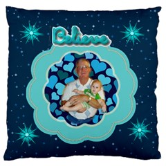 Believe Large Cusion Case, 2 Sides By Joy Johns   Large Cushion Case (two Sides)   10hp31w1m5n4   Www Artscow Com Front