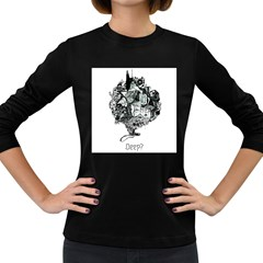 Deep Women s Long Sleeve T Shirt (dark Colored) by Contest1918601
