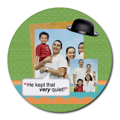 Fathers Day By Dad   Round Mousepad   2reuc3jwf1zx   Www Artscow Com Front