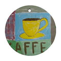 Kaffe Painting Round Ornament by StuffOrSomething