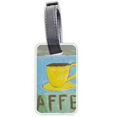 Kaffe Painting Luggage Tag (one Side) by StuffOrSomething
