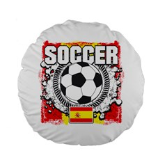 Soccer Spain 15  Premium Round Cushion  by MegaSportsFan