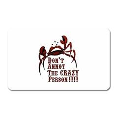 crazy person Magnet (Rectangular) by ukbanter