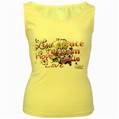 Live Peace Dream Hope Smile Love Women s Tank Top (yellow) by SharoleneCollection