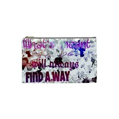 What s Meant To Be Will Always Find A Way Cosmetic Bag (small) by SharoleneCollection